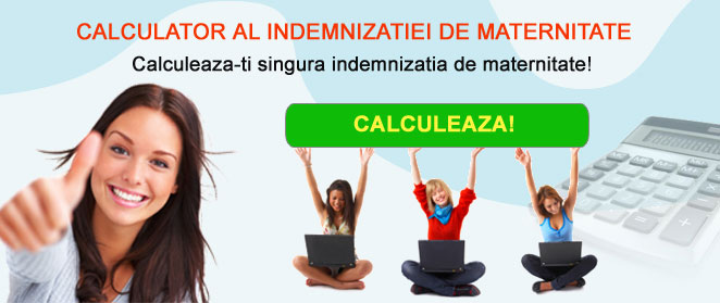 Calculator indemnizatie maternitate